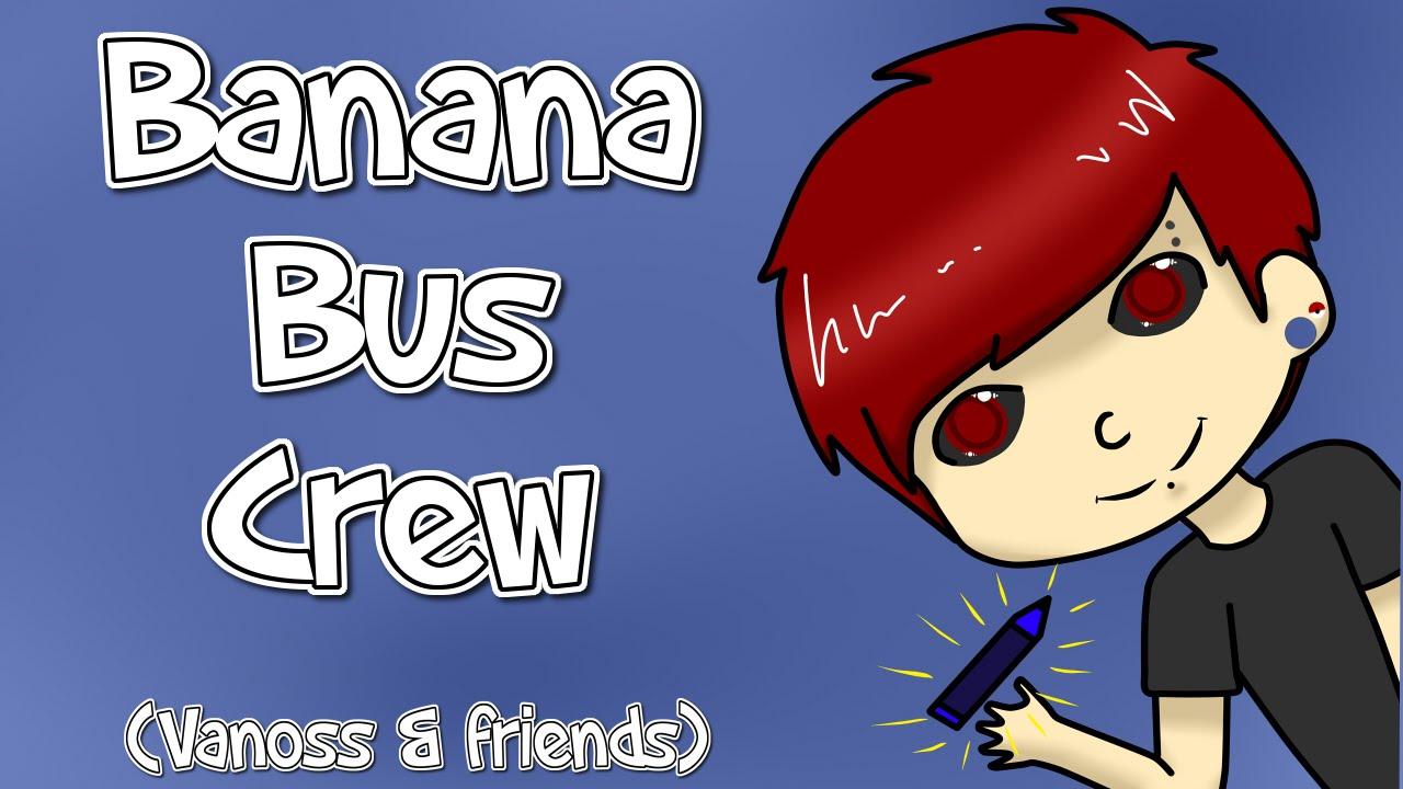 Banana clipart bus Banana [SpeedPaint] YouTube Bus Crew