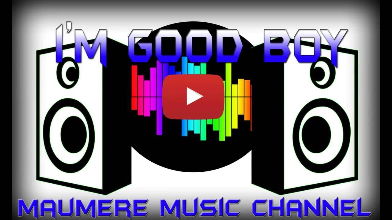 Bocah clipart good boy (Official Good I'm Music Channel