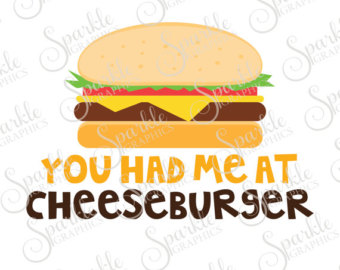 Breakfast clipart had Cheeseburger SVG Dxf You Food