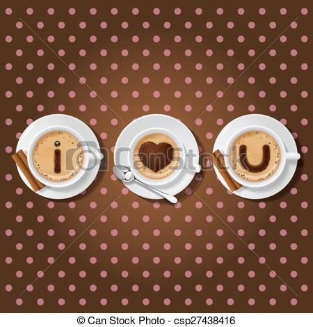 Cappuccino clipart coffee love Clip you love  cappuccino