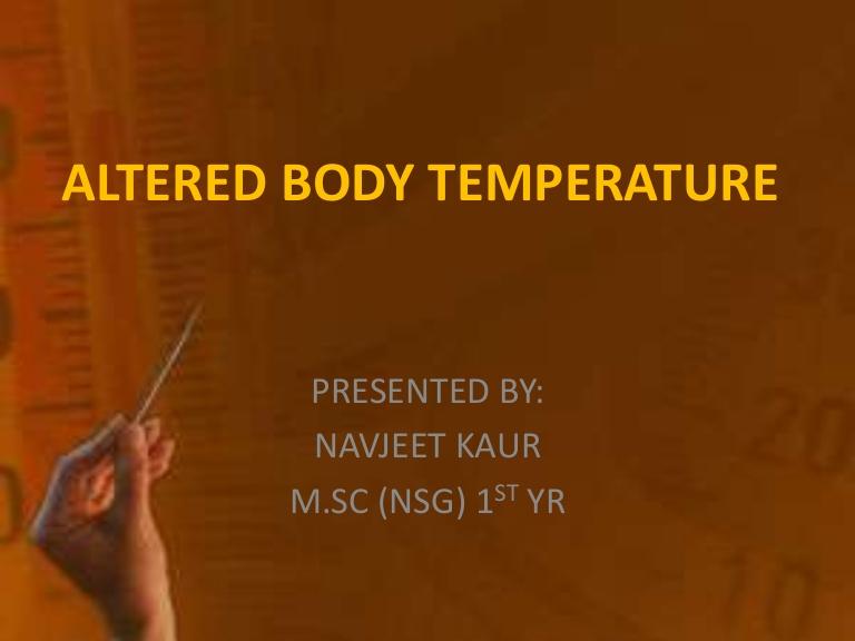 Chill clipart body temperature Altered temperature  body