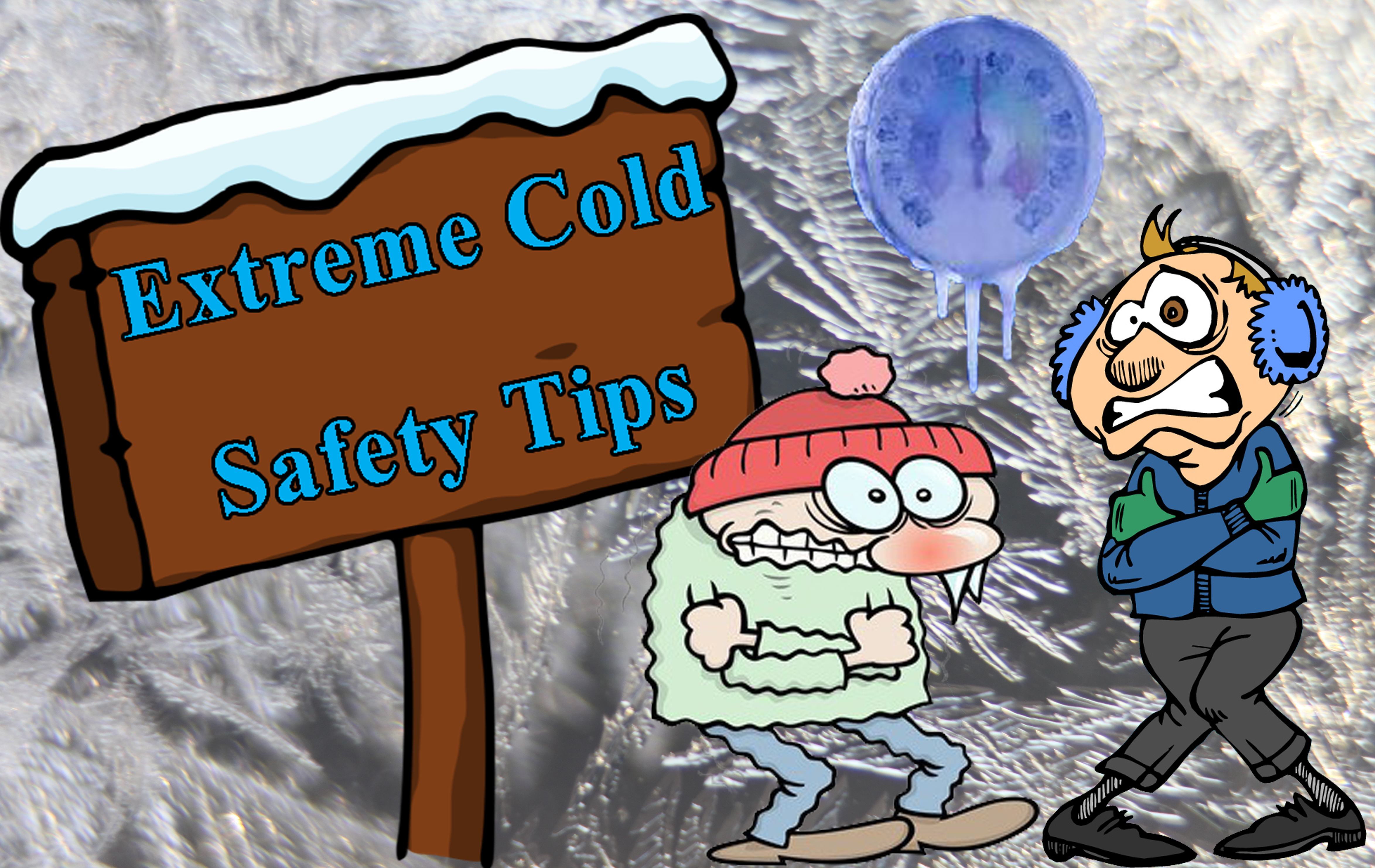 Chill clipart extreme cold Extreme  SAFETY Tips FOR