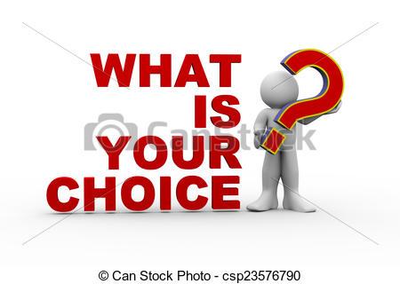 3D clipart choice Art what 3d choice choice