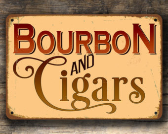 Cigar clipart bourbon Signs sign bar SIGN Bourbon