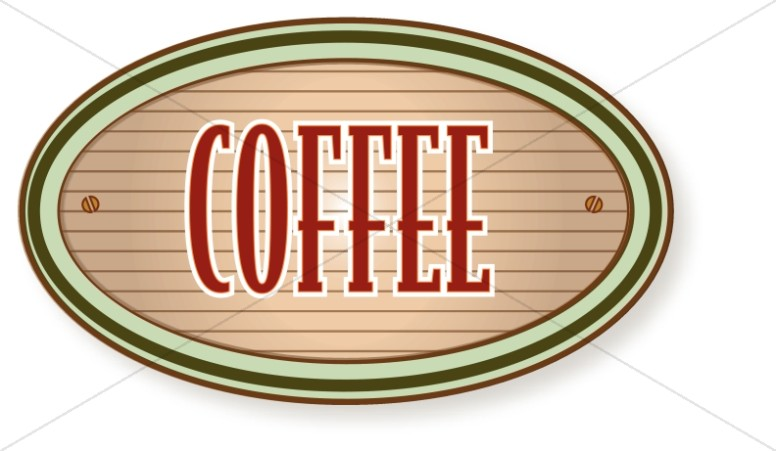 Coffee clipart refreshments Art Word Sign Coffee Refreshments
