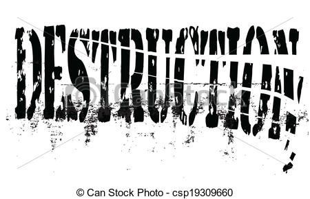 Destruction clipart disaster Word of destruction Vector being