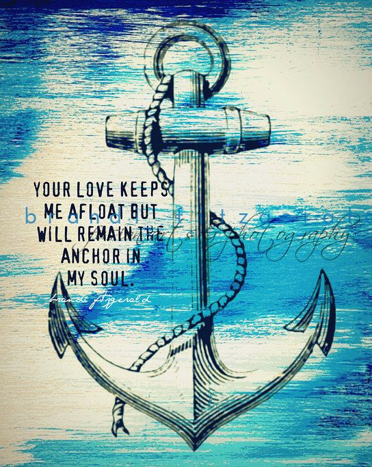 Drawn anchor love quote  Inspiration Love Options Nautical