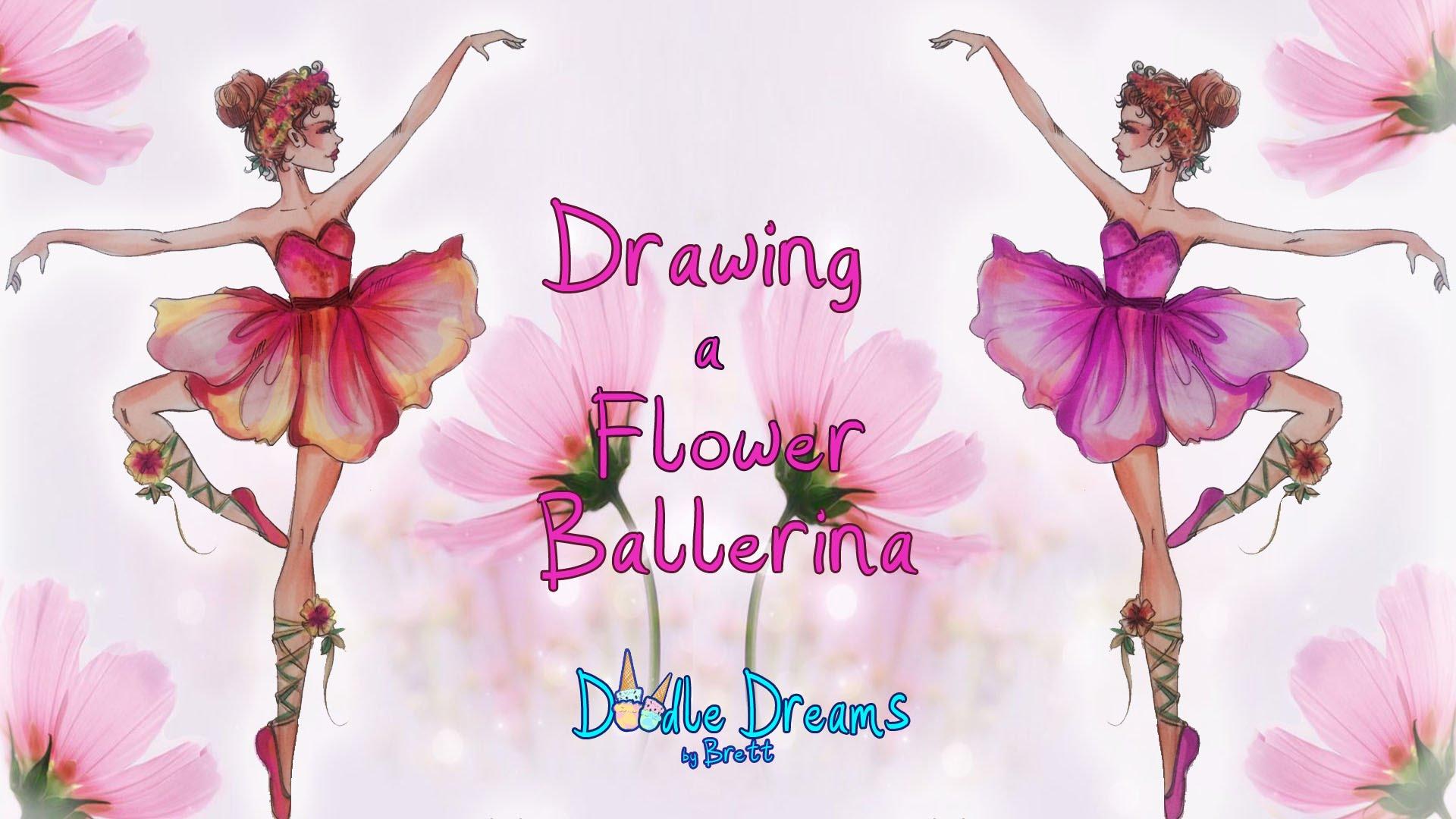 Drawn ballerina pink ballerina YouTube Draw FLOWER FLOWER a