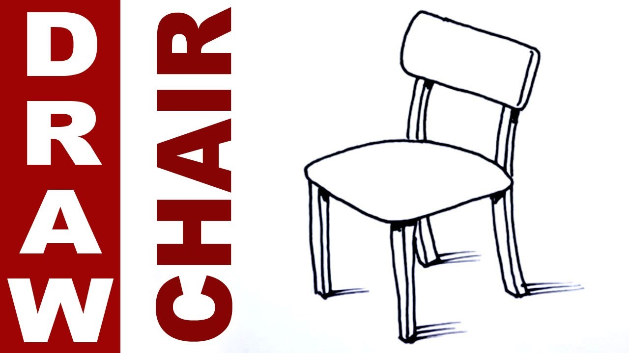 Drawn chair YouTube How chair  draw