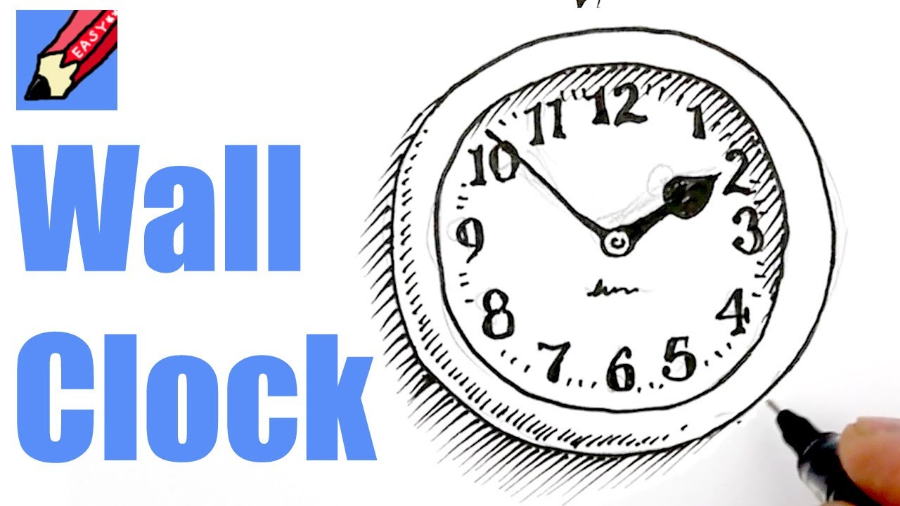 Drawn clock Easy Easy Real Real a