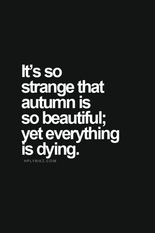 Drawn dying cold Strange? even But is for