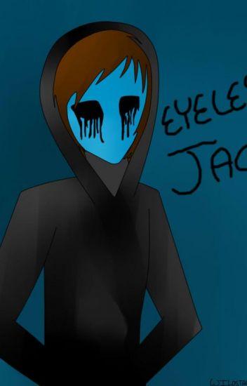 Drawn eyeless jack female Know know never The Eyeless