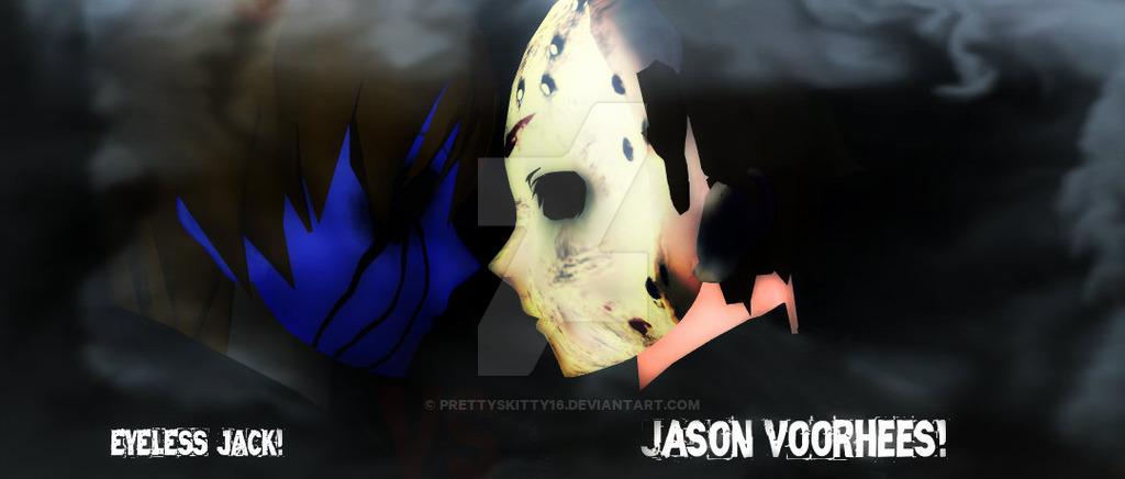 Drawn eyeless jack jason PrettySkitty16 Jack Jack Voorhees by