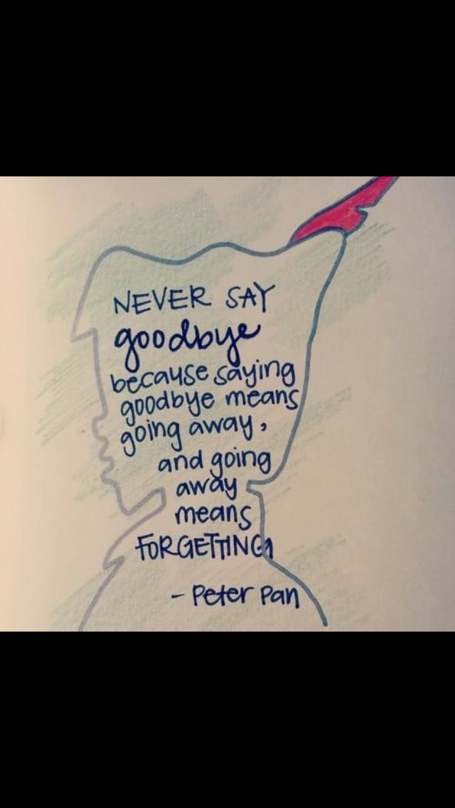 Drawn quote say goodbye Peter 30 Quotes drawing Pan