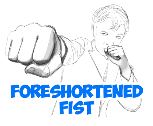 Drawn fist effective Foreshortening Tutorials How Drawing Step