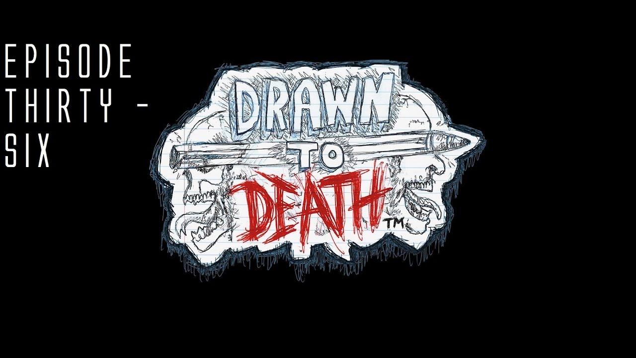 Drawn graveyard death Episode + Bronco Death +