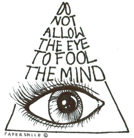 Drawn quote creative mind About life alluminaty eye Pinterest