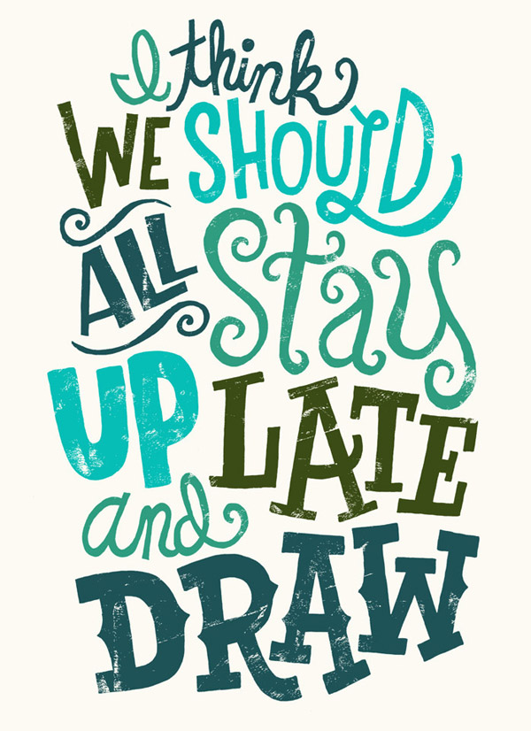 Drawn poster art quote Drawn Design Inspiring Hand 30
