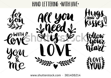 Drawn quote love Beautiful lettering about collection love