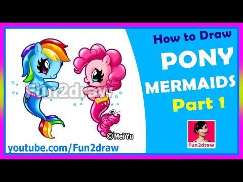 Drawn my little pony fun2draw Pony Mermaids pony Part best