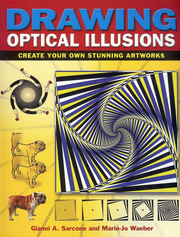 Drawn optical illusion illusional Own Waeber:  Your 9781848378209: