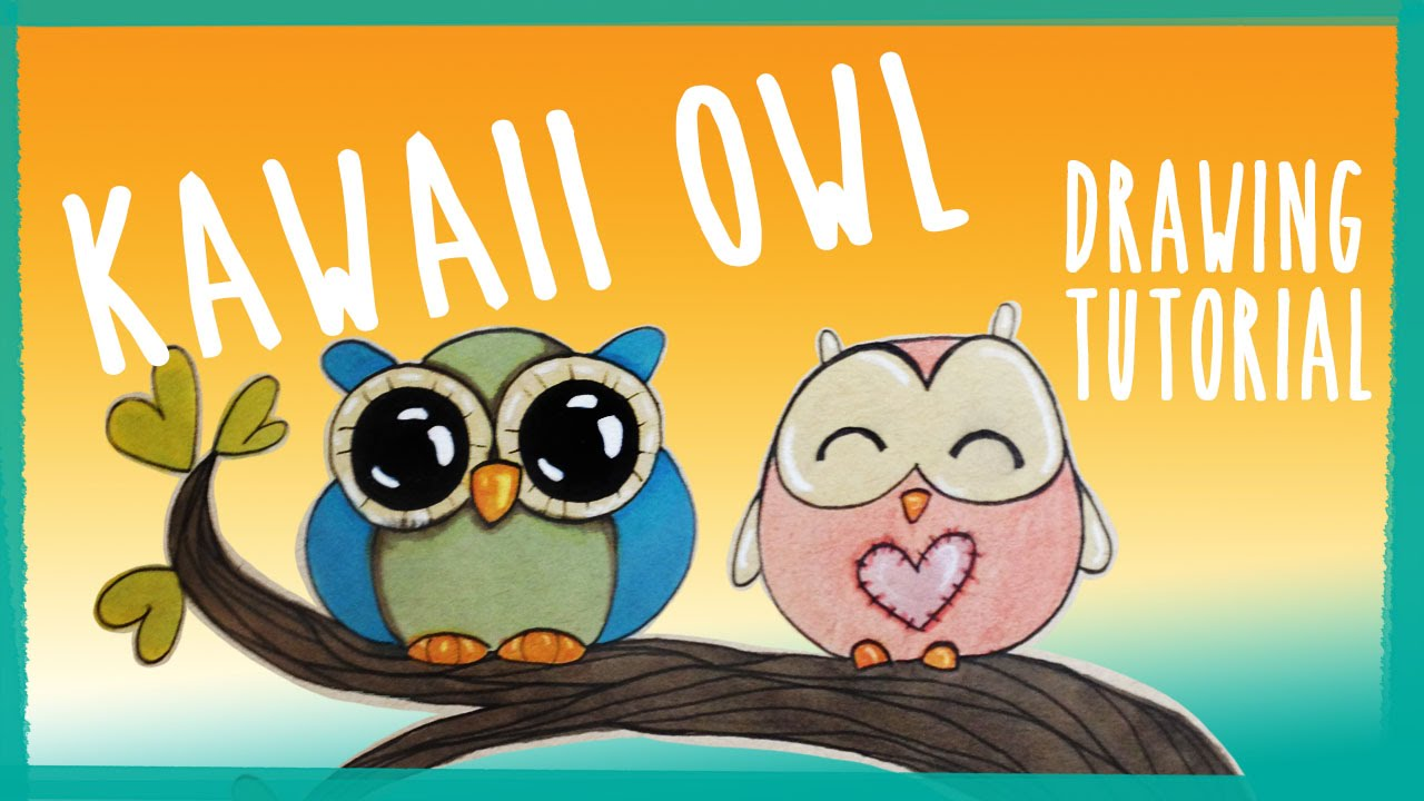 Drawn owl kawaii Kawaii Owl Tutorial! Kawaii Drawing