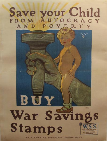 Drawn poster ww1 propaganda WWI WWI Child Save Propaganda