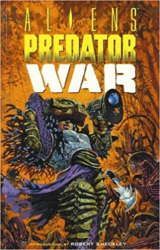 Drawn predator war the world alien Novel): Predator: Collection Books Horse