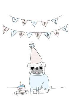 Drawn pug birthday card The Card Freebie Happy Pug