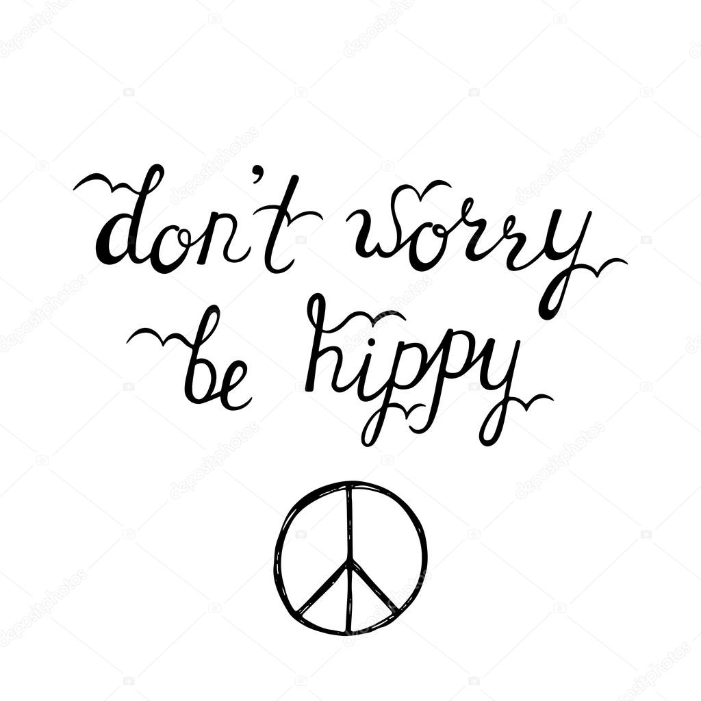 Drawn quote happy Posters calligraphy hippy quote Don't