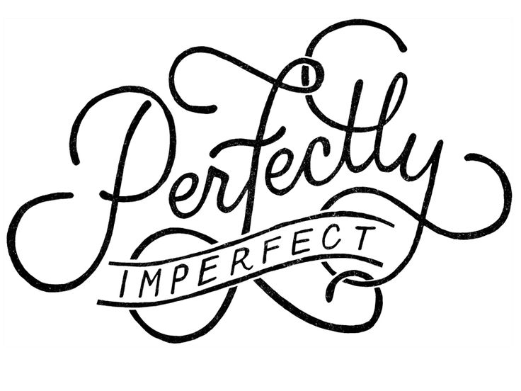 Drawn quote imperfect #inspiration Perfectly imperfect Perfectly on