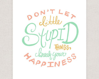Drawn quote imperfect Print the Happiness Poster Hand