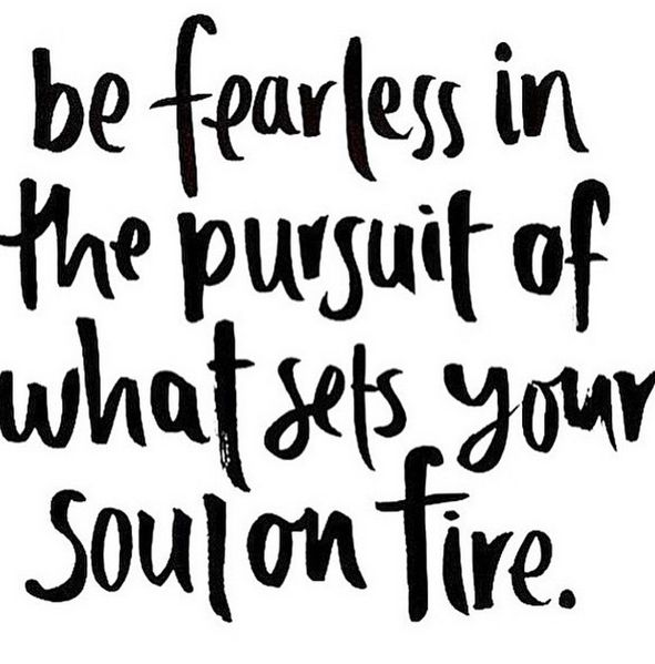 Drawn quote job #quote Pinterest on fearless fire