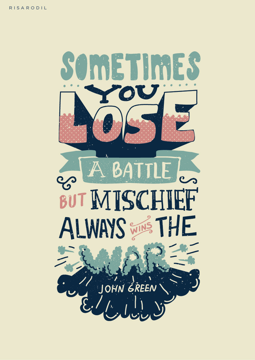 Drawn quote john green Mischief war Frame the you