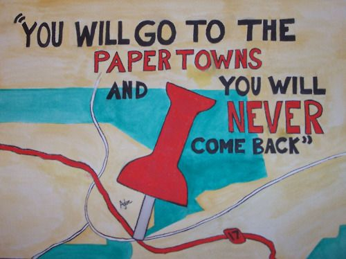 Drawn quote john green Drunk Best towns by On