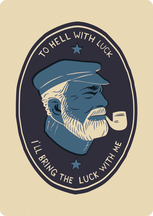 Drawn quote lucky With me Sailor To To