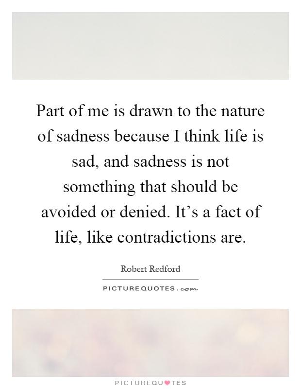 Drawn quote sad Sadness is sadness of of