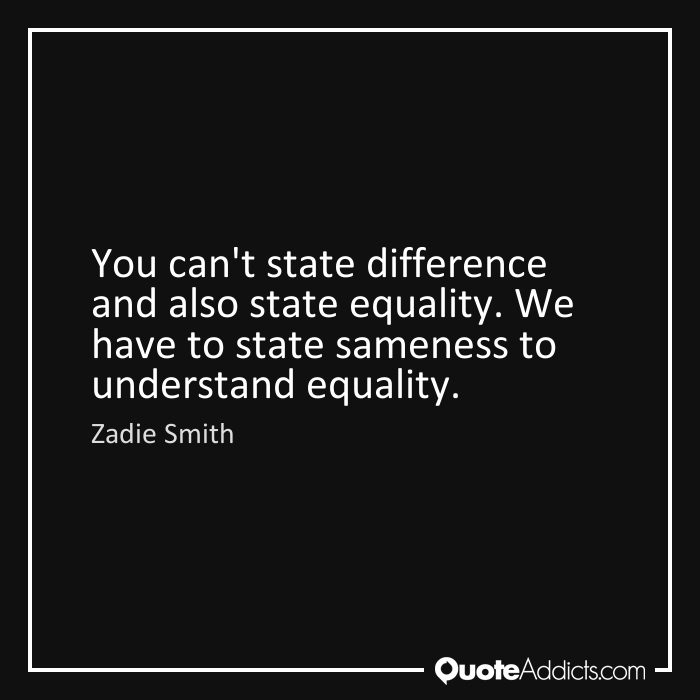 Drawn quote sameness State also equality Quotes to