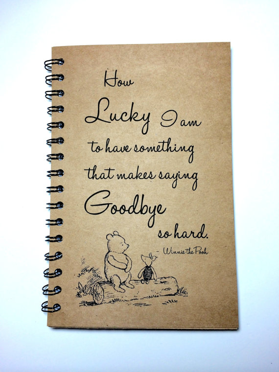 Drawn quote say goodbye  Goodbye Notebook Pooh Piglet