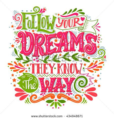Drawn quote stationary Catalog quote Pinterest dreams way