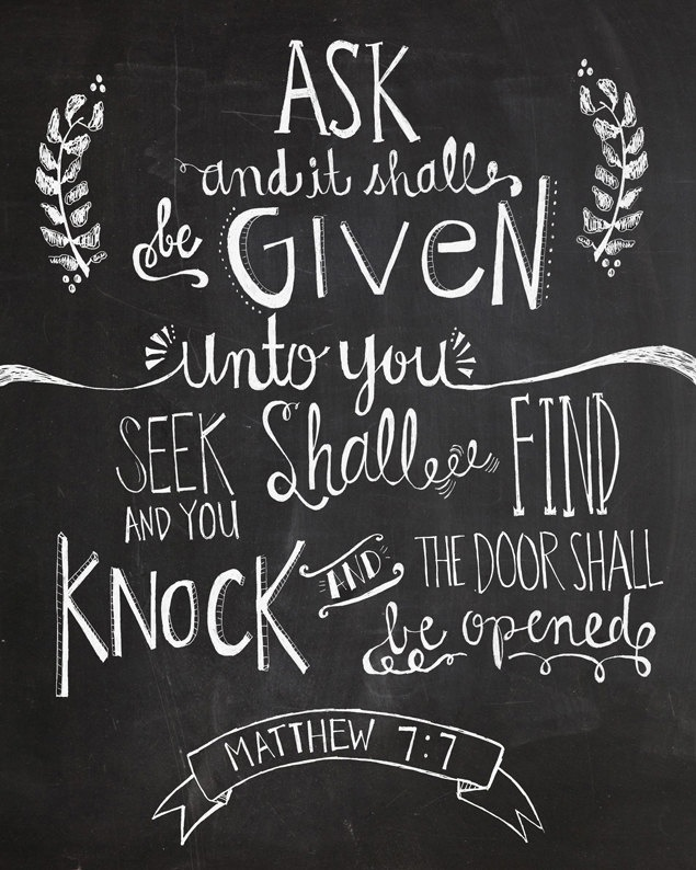 Drawn quote chalkboard 8x10 Bible quote 7 7:7