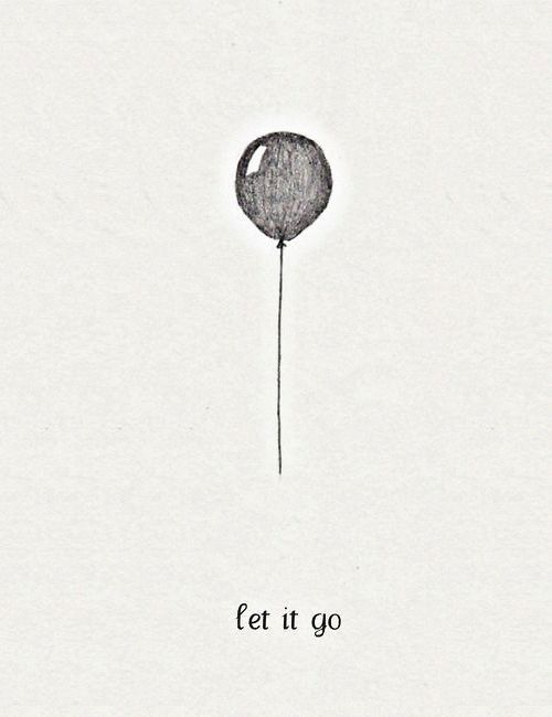 Drawn quoth letting go Girl on go life on