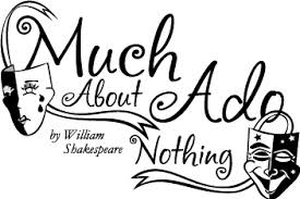 Drawn quoth much ado about nothing William Ado Nothing About Shakespeare