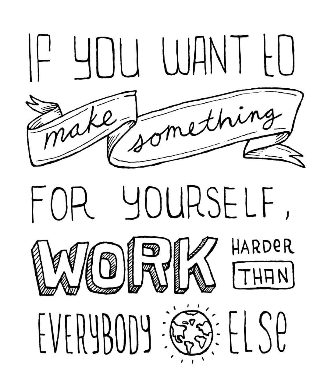 Drawn quoth positive Harder Pinterest just Work