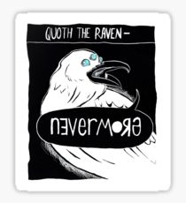 Drawn quoth saturday Raven Stickers the the Redbubble