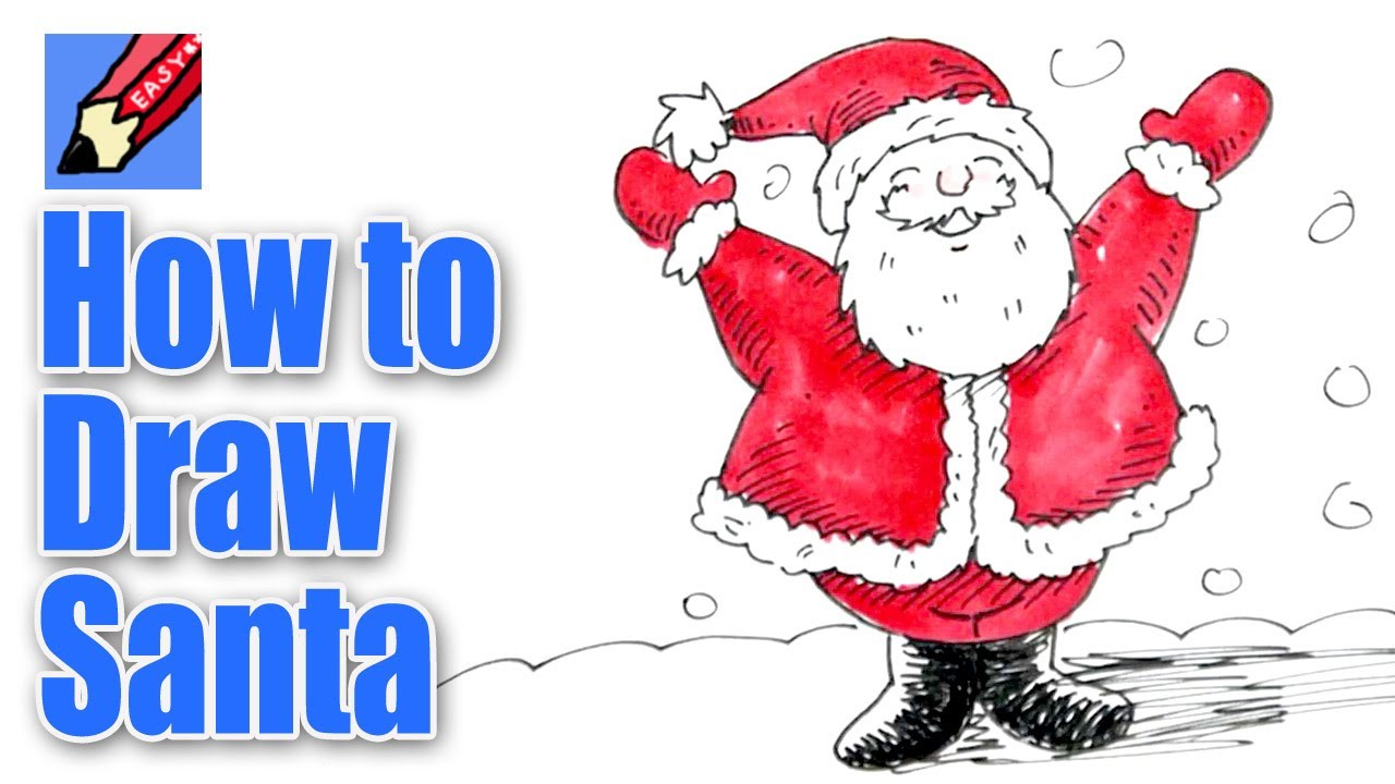 Drawn santa Real YouTube How Santa Santa