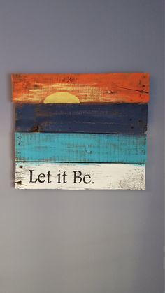 Drawn sign pallet Wood painting reclaimed wood Let