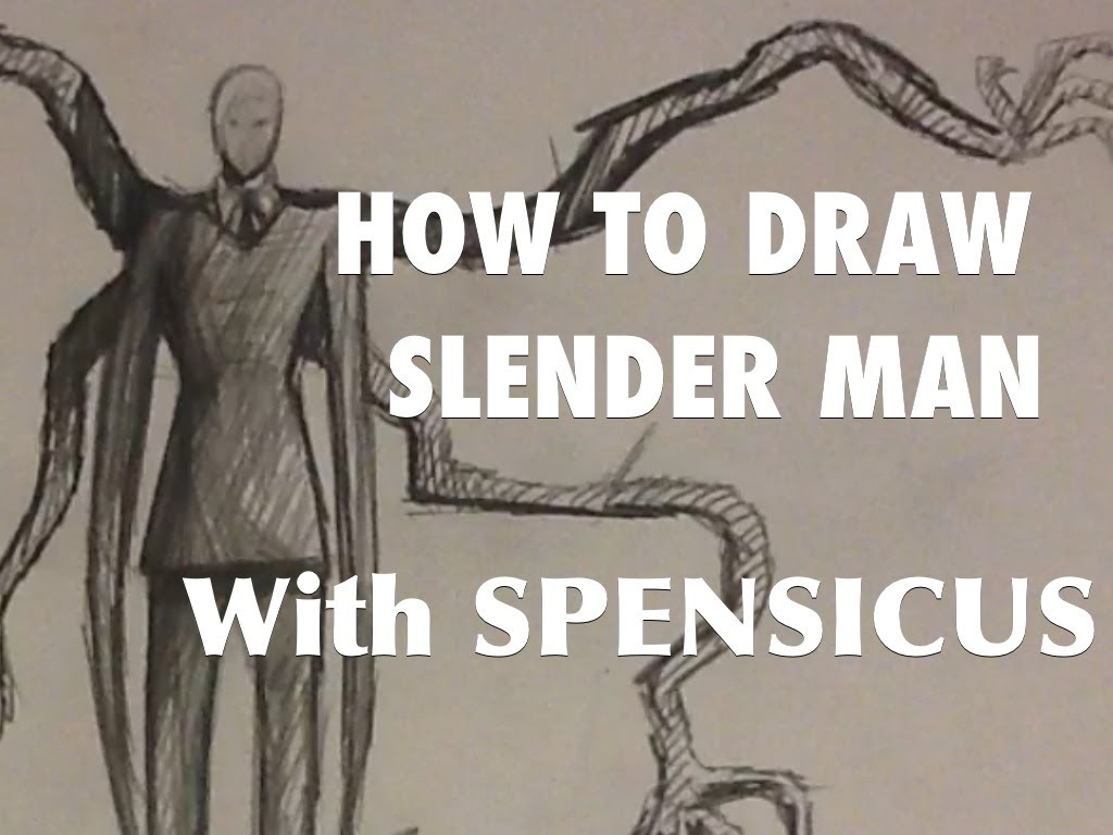 Drawn slender man awesome THE SLENDER YouTube HOW MAN