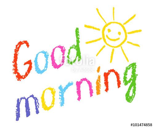 Drawn smile fun Drawn crayon Good morning sun