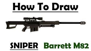 Drawn snipers uzi Thumbnail: Rifle a Barrett sgBFKYvlEqU